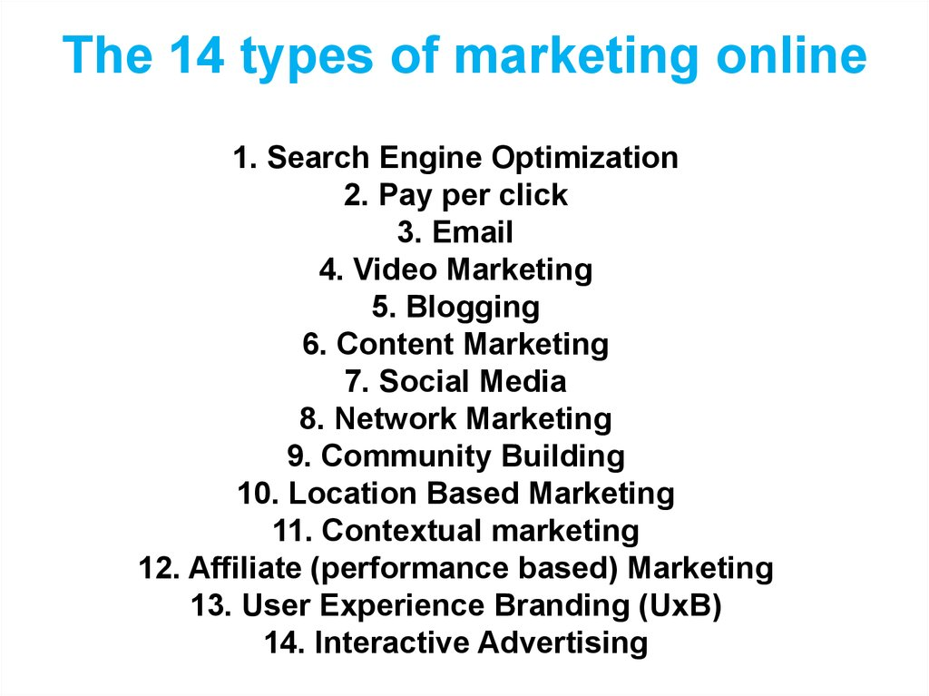 The 14 types of marketing online