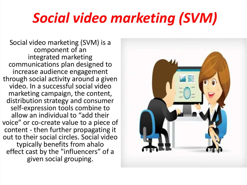 Social video marketing (SVM)