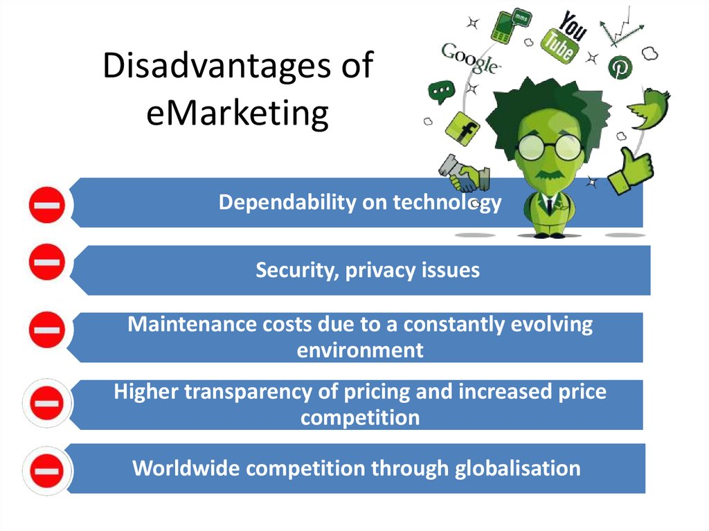 Disadvantages of eMarketing