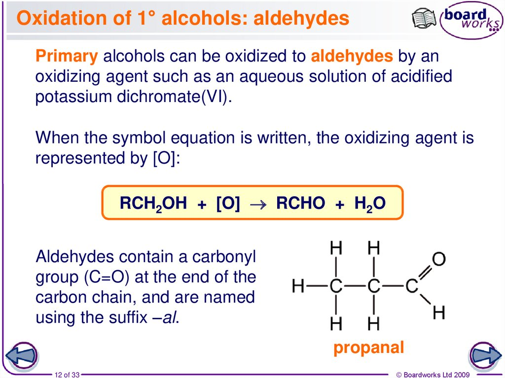 Oxidation of 1° alcohols: aldehydes