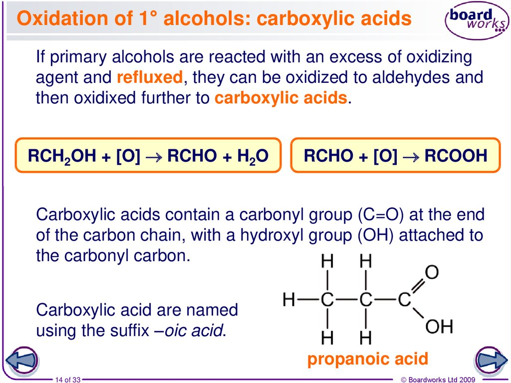 Oxidation of 1° alcohols: carboxylic acids