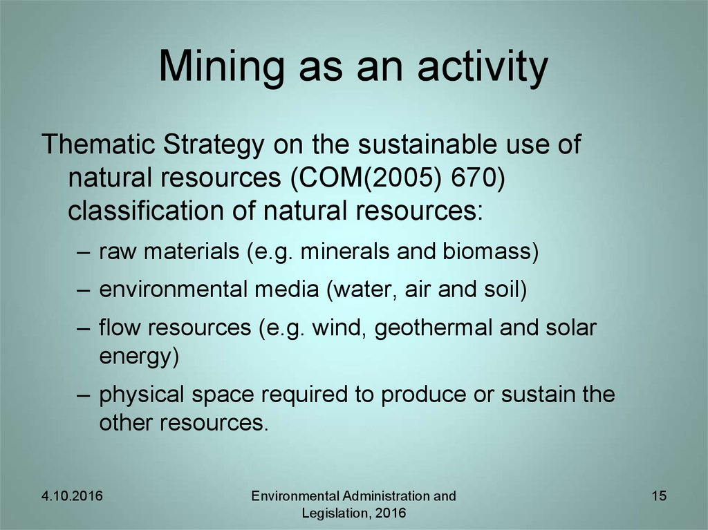 Mining as an activity