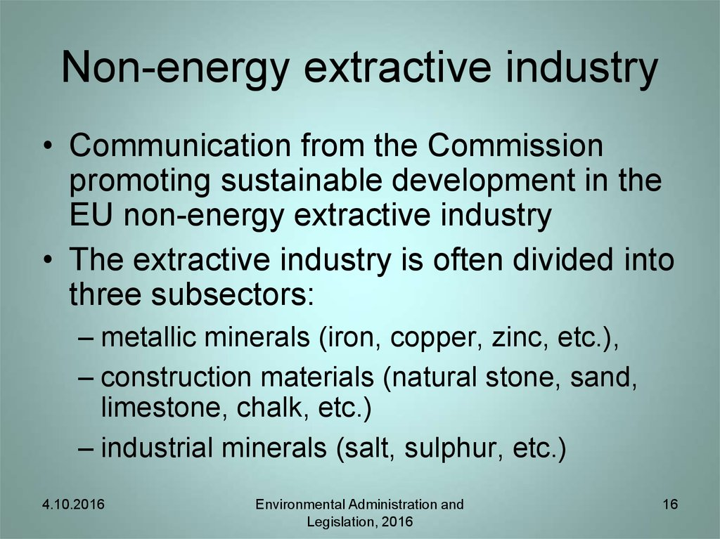 Non-energy extractive industry