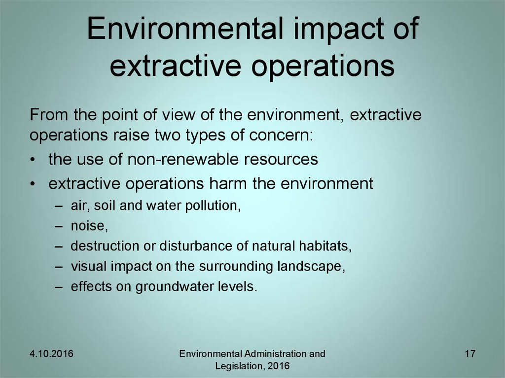 Environmental impact of extractive operations