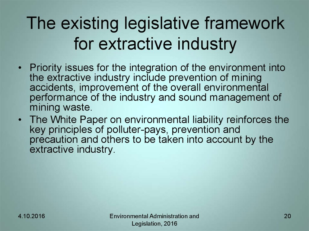 The existing legislative framework for extractive industry