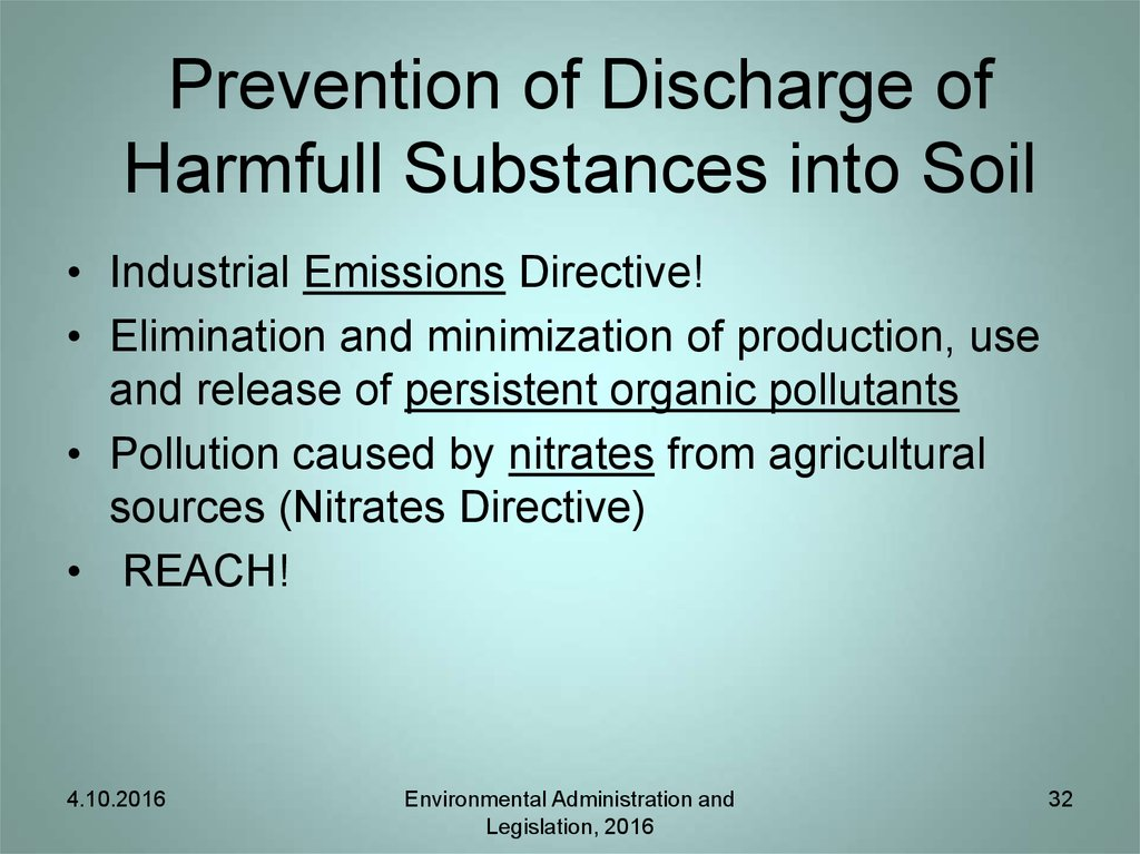 Prevention of Discharge of Harmfull Substances into Soil