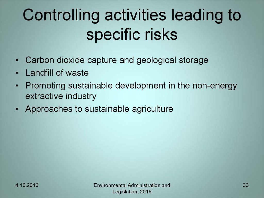 Controlling activities leading to specific risks