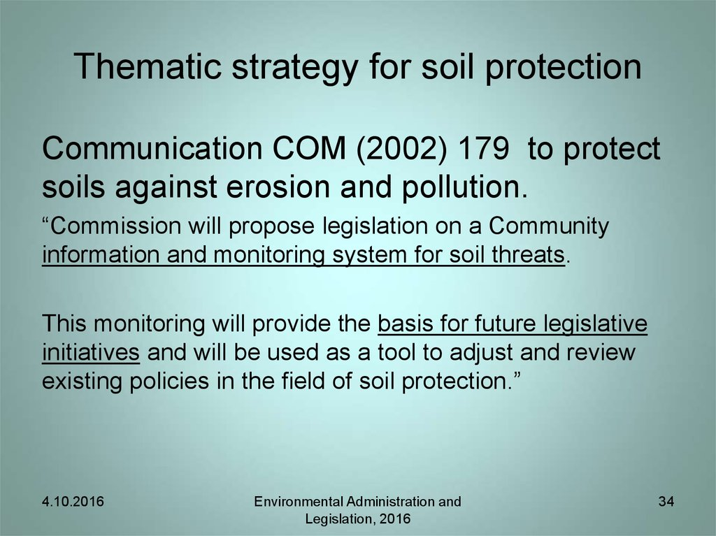 Thematic strategy for soil protection