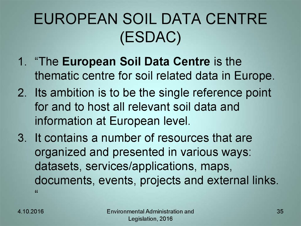 EUROPEAN SOIL DATA CENTRE (ESDAC)