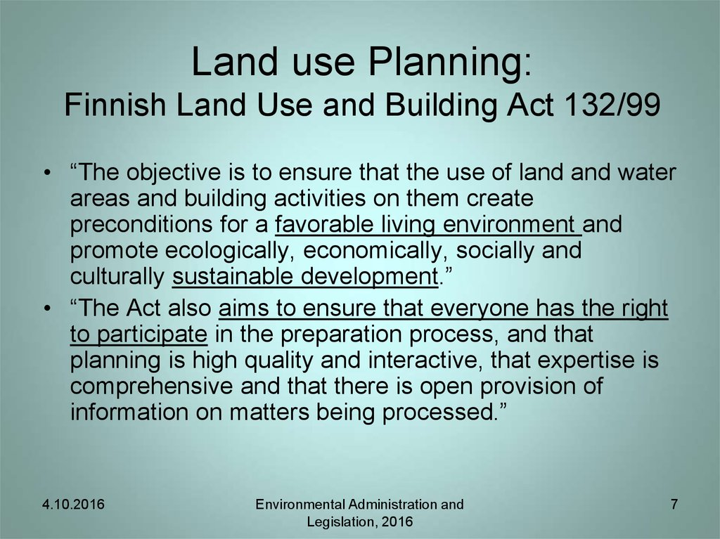 Land use Planning: Finnish Land Use and Building Act 132/99