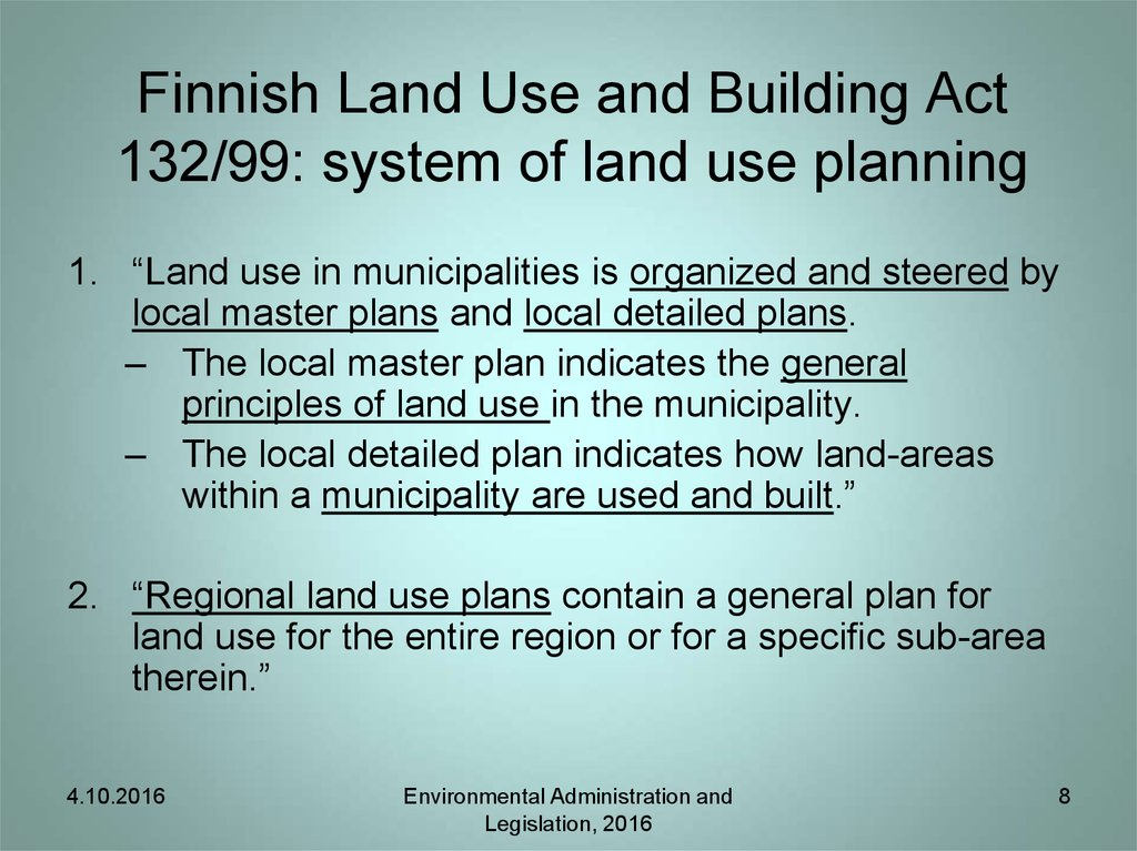Finnish Land Use and Building Act 132/99: system of land use planning