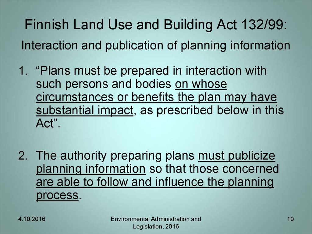 Finnish Land Use and Building Act 132/99: Interaction and publication of planning information