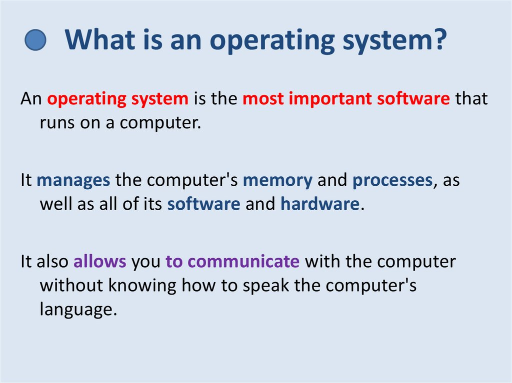 What is an operating system?