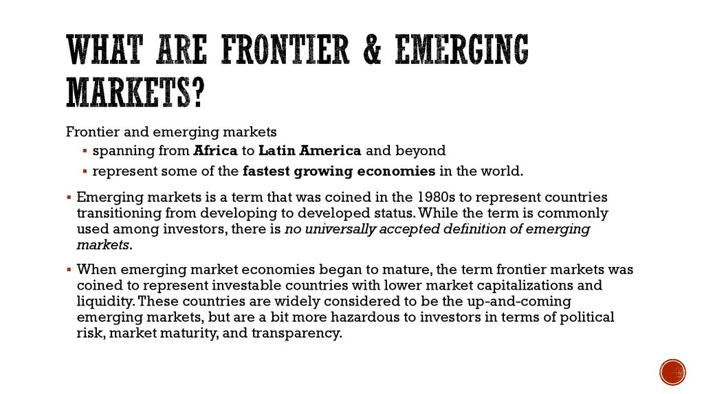 What are Frontier & Emerging Markets?