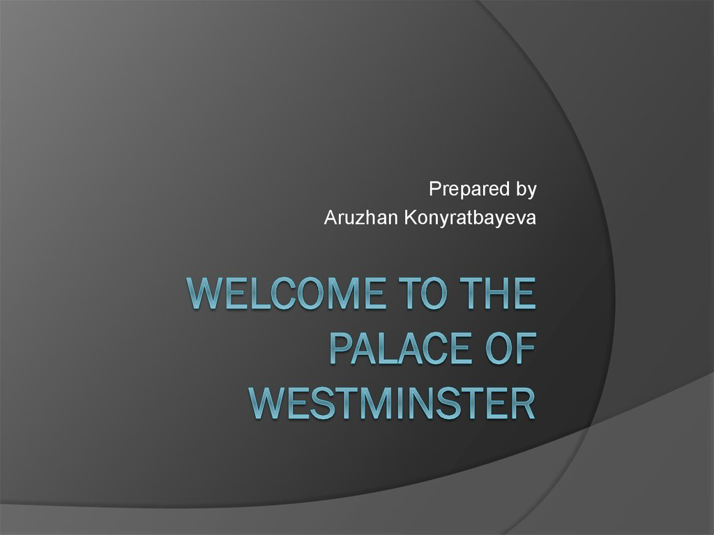 Welcome to the Palace of Westminster