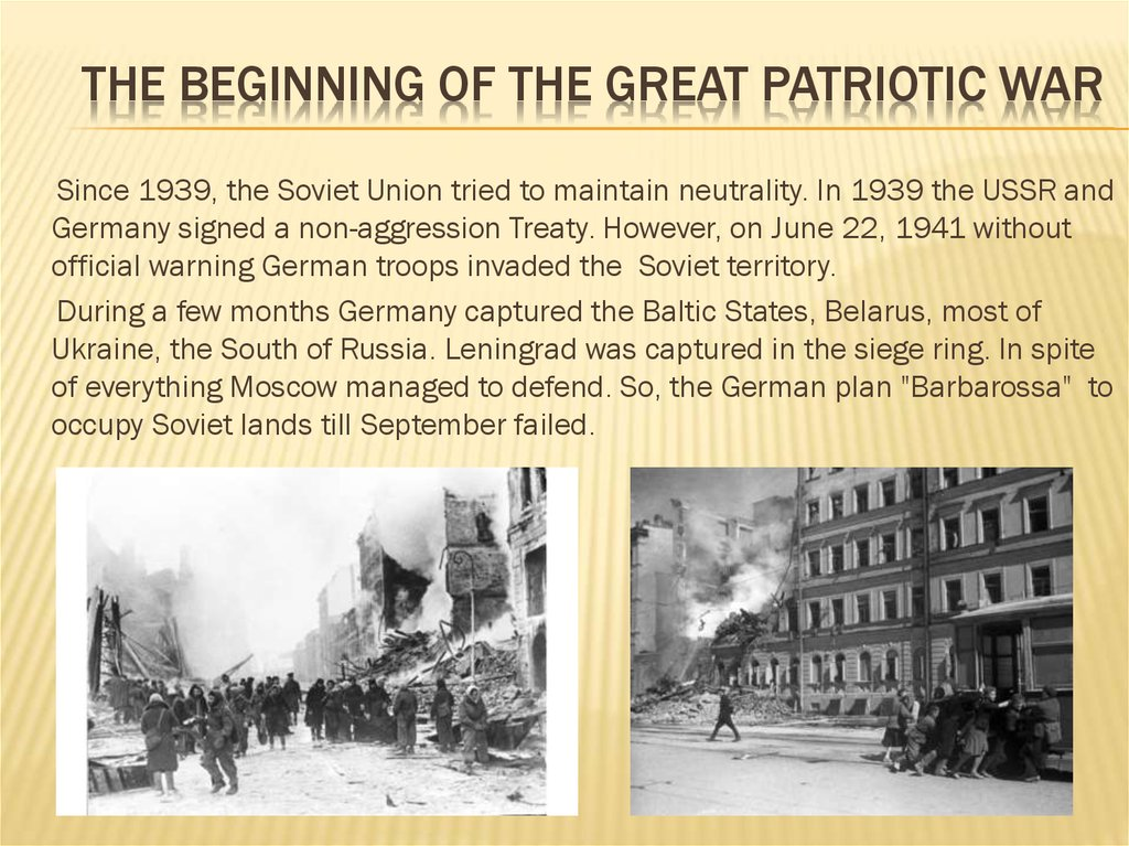 The beginning of the great Patriotic war