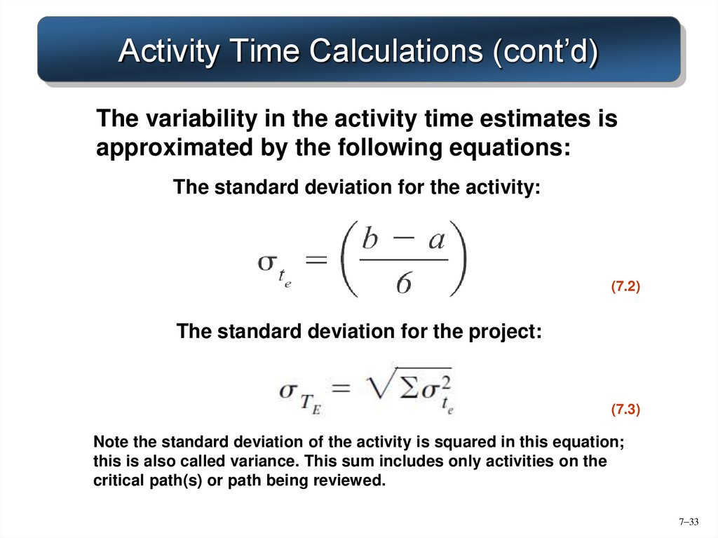 Activity Time Calculations (cont'd)