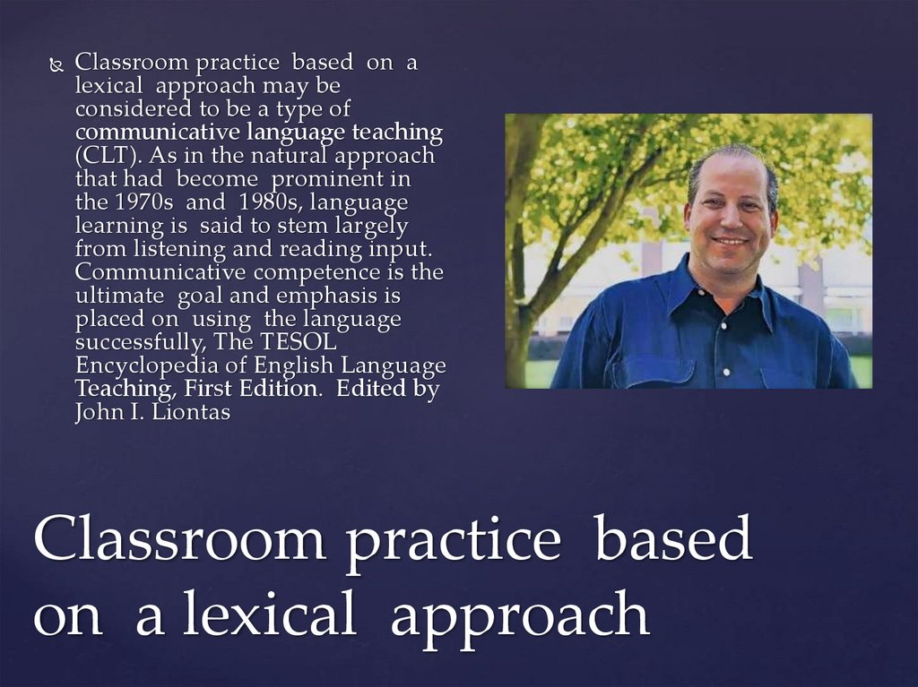 Classroom practice based on a lexical approach