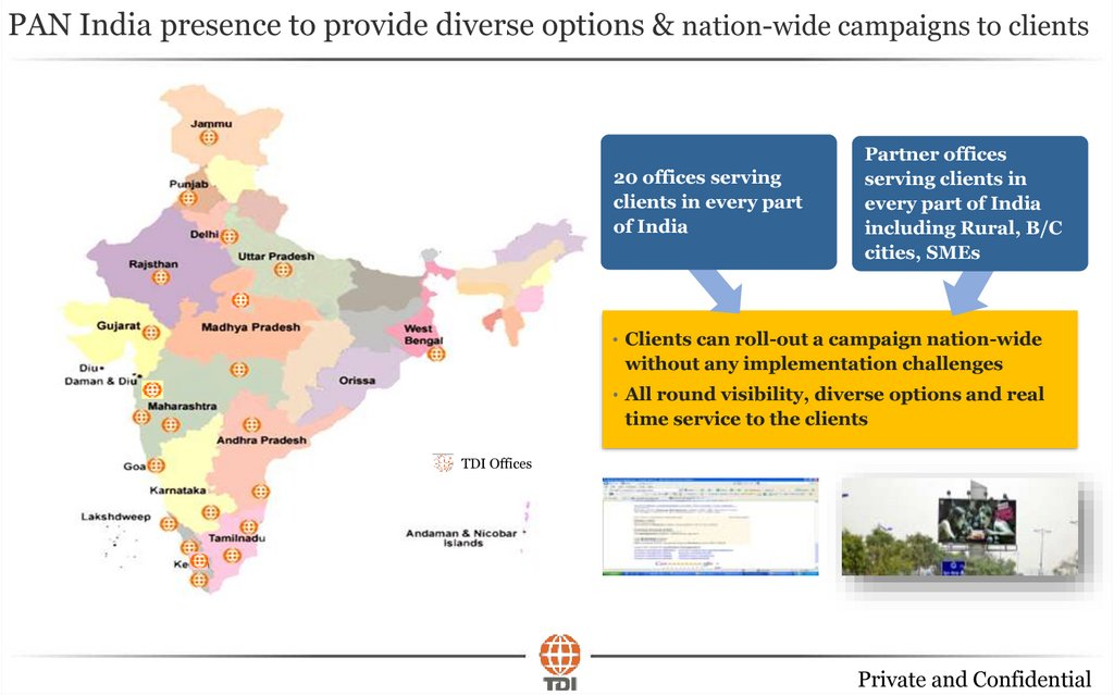 PAN India presence to provide diverse options & nation-wide campaigns to clients