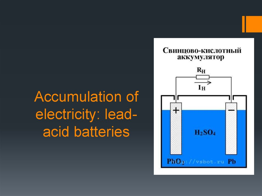 Accumulation of electricity: lead-acid batteries