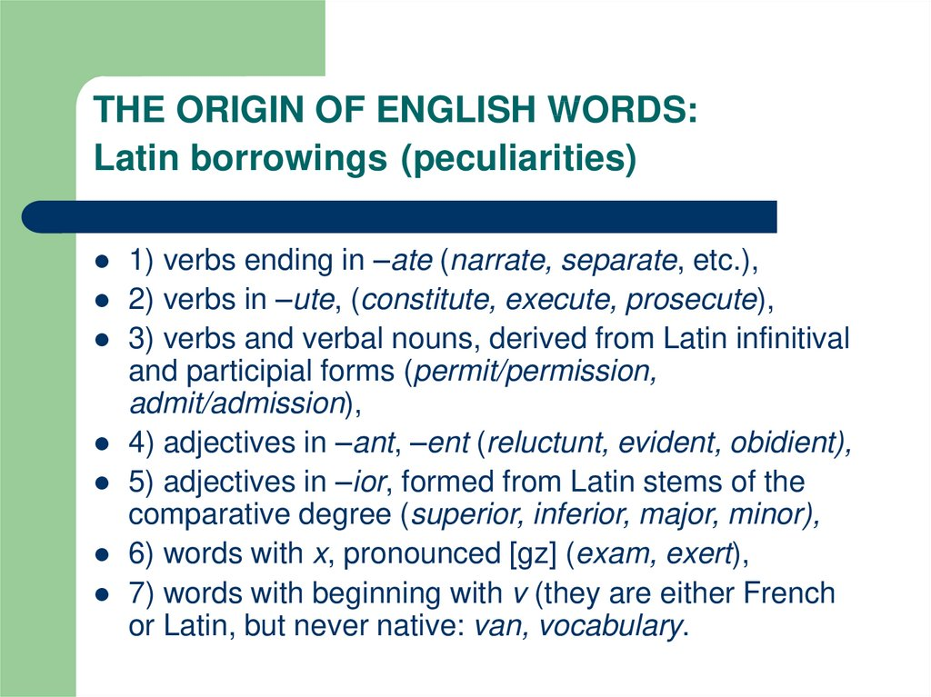 THE ORIGIN OF ENGLISH WORDS: Latin borrowings (peculiarities)