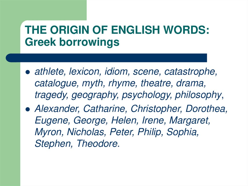 THE ORIGIN OF ENGLISH WORDS: Greek borrowings