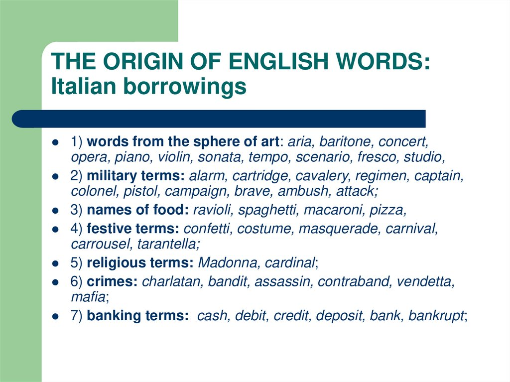 THE ORIGIN OF ENGLISH WORDS: Italian borrowings