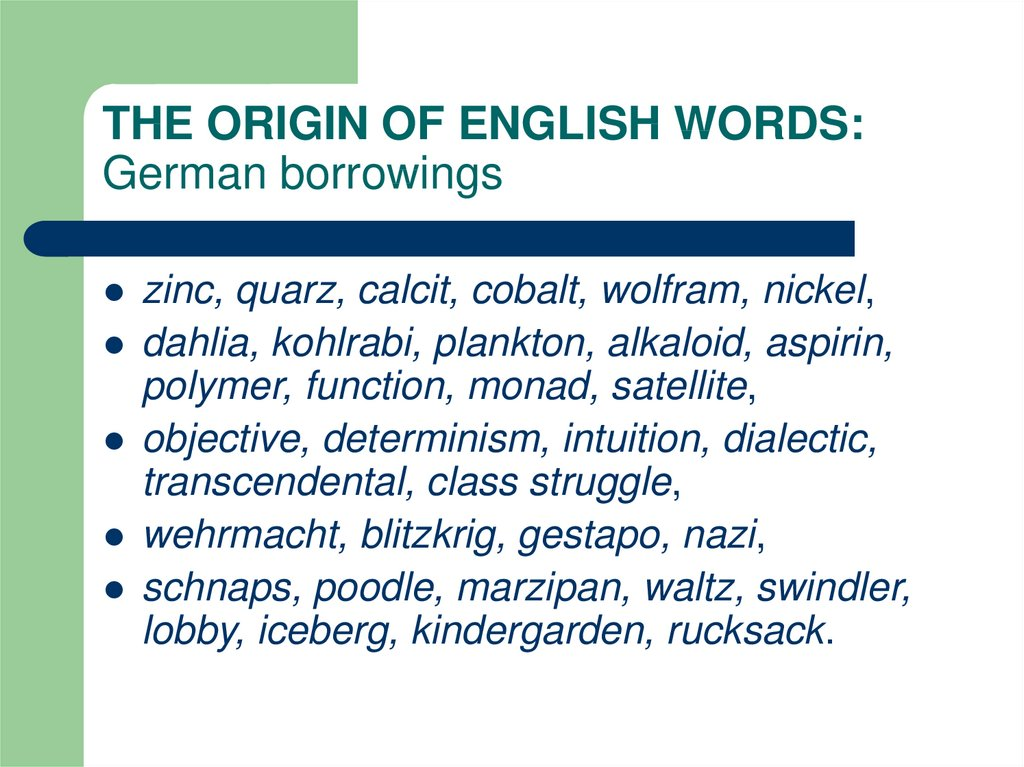 THE ORIGIN OF ENGLISH WORDS: German borrowings