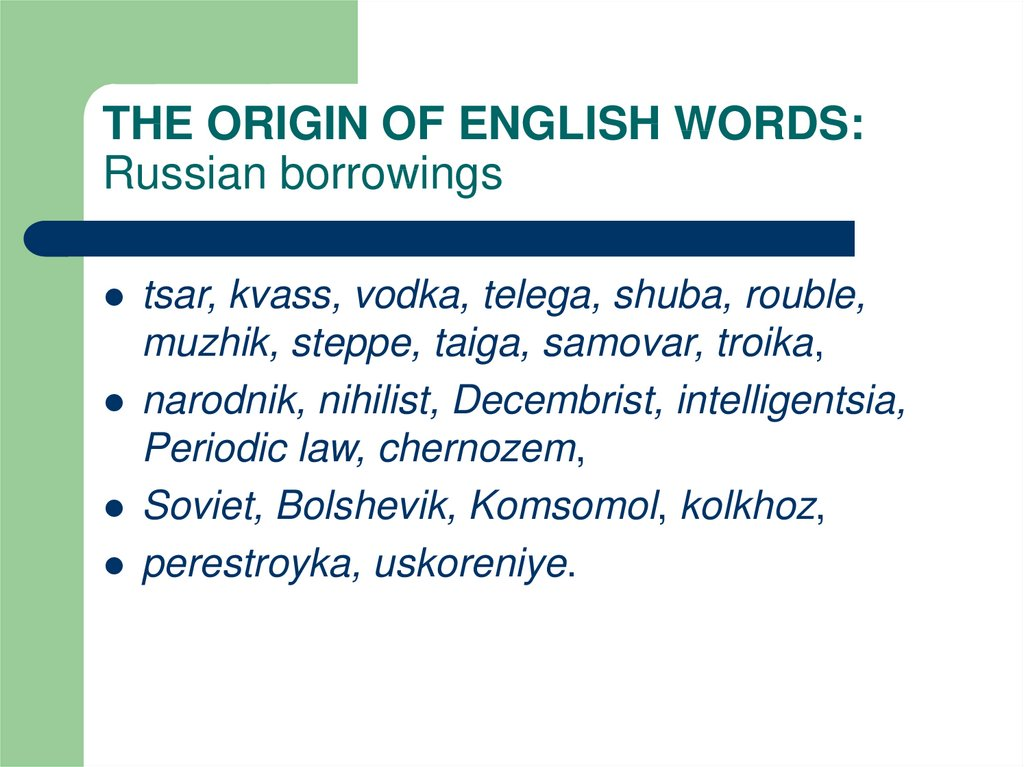 THE ORIGIN OF ENGLISH WORDS: Russian borrowings