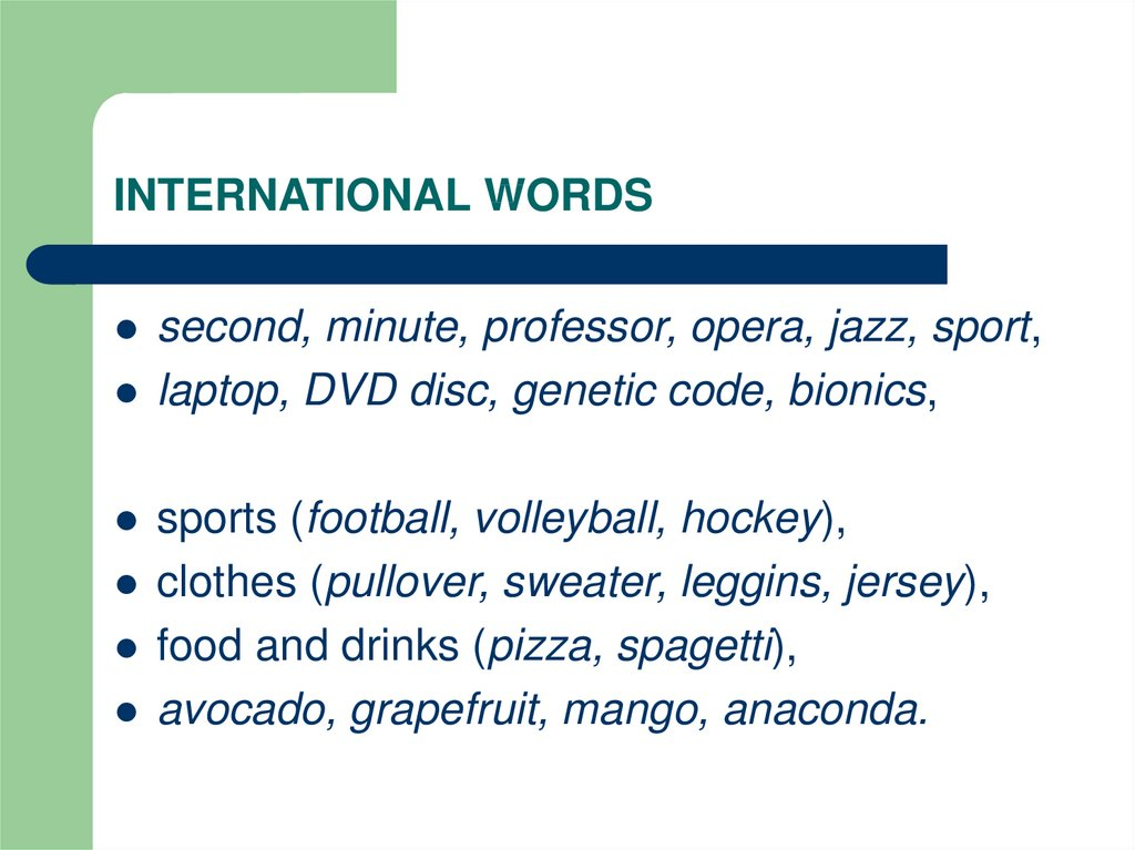 INTERNATIONAL WORDS
