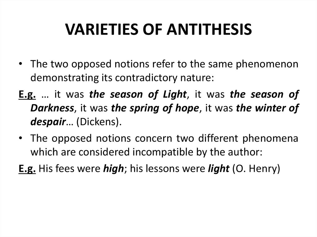 VARIETIES OF ANTITHESIS