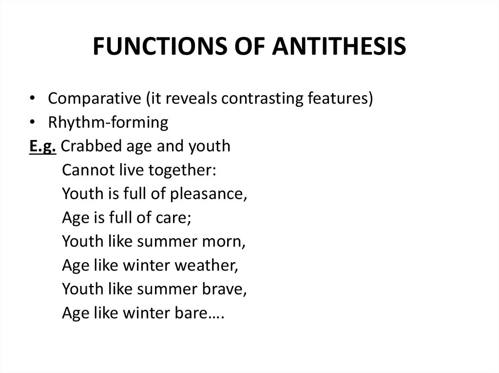FUNCTIONS OF ANTITHESIS
