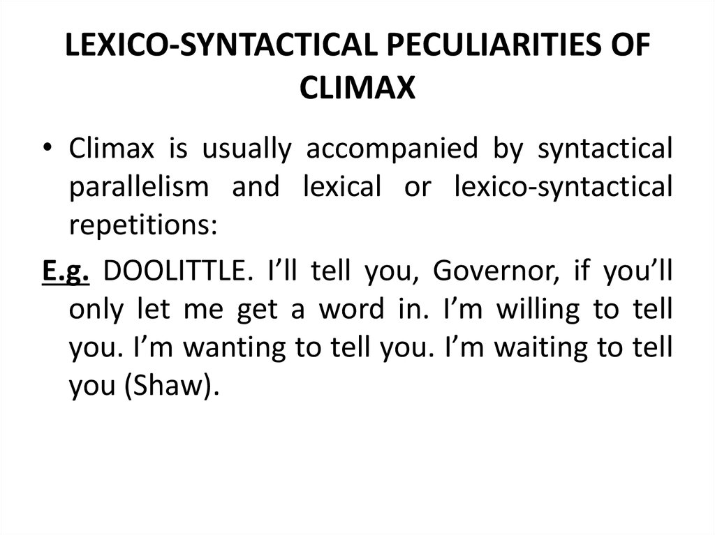 LEXICO-SYNTACTICAL PECULIARITIES OF CLIMAX