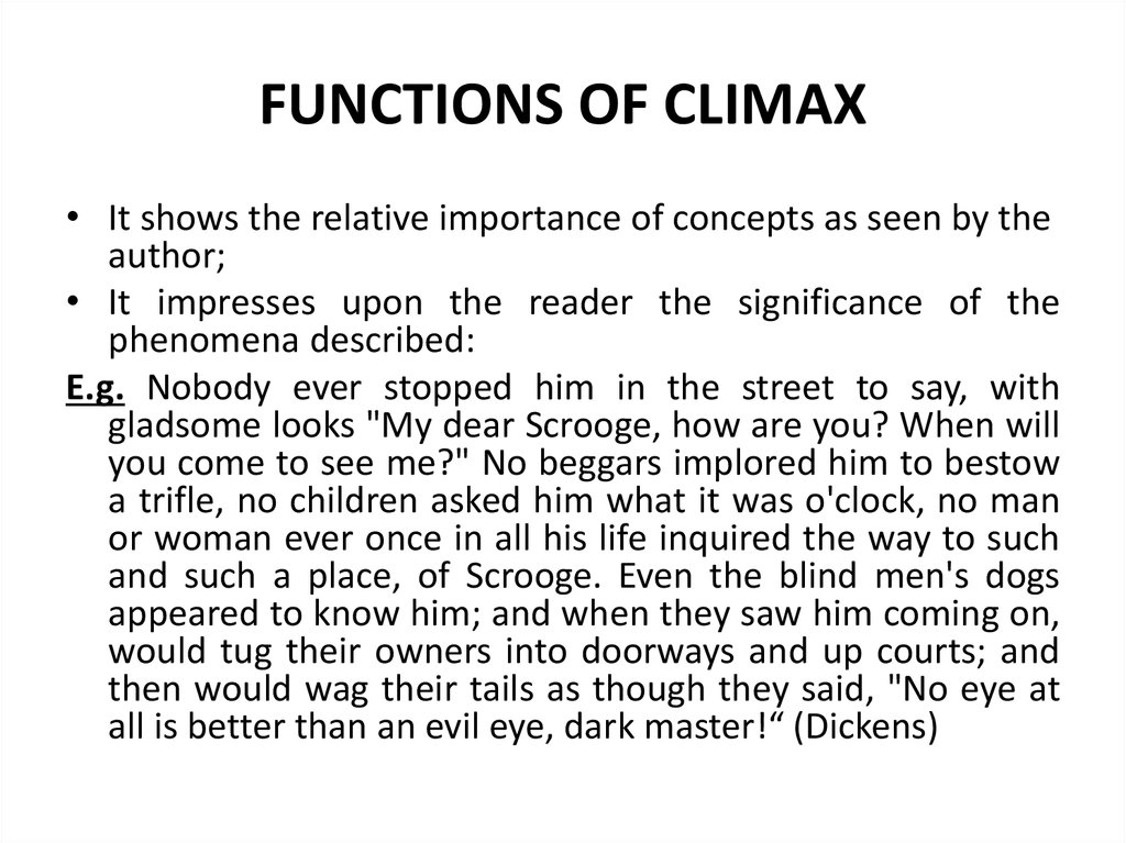 FUNCTIONS OF CLIMAX