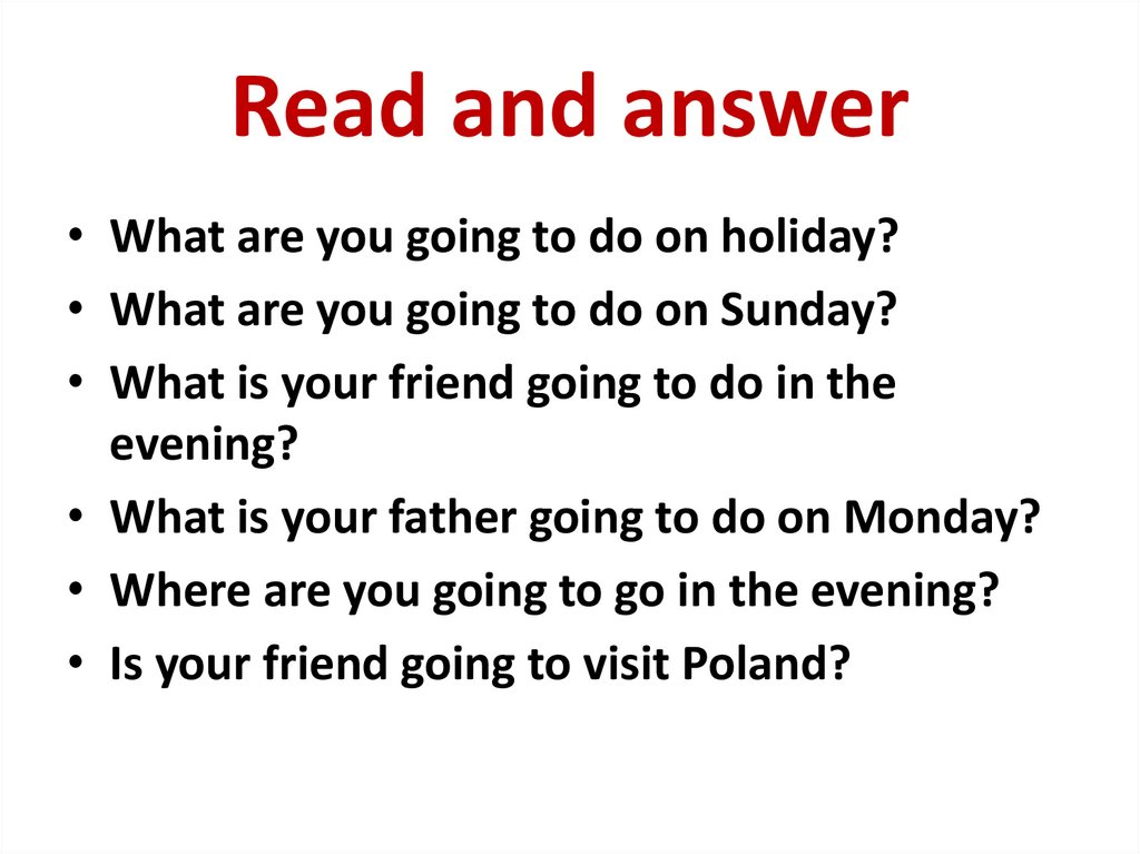 Read and answer