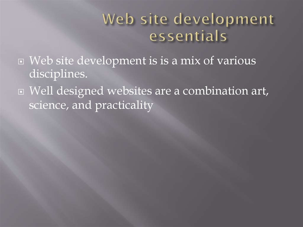 Web site development essentials