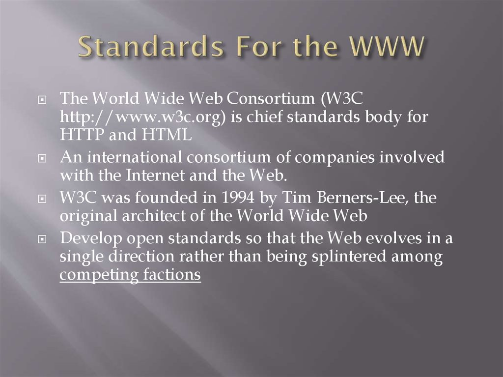 Standards For the WWW