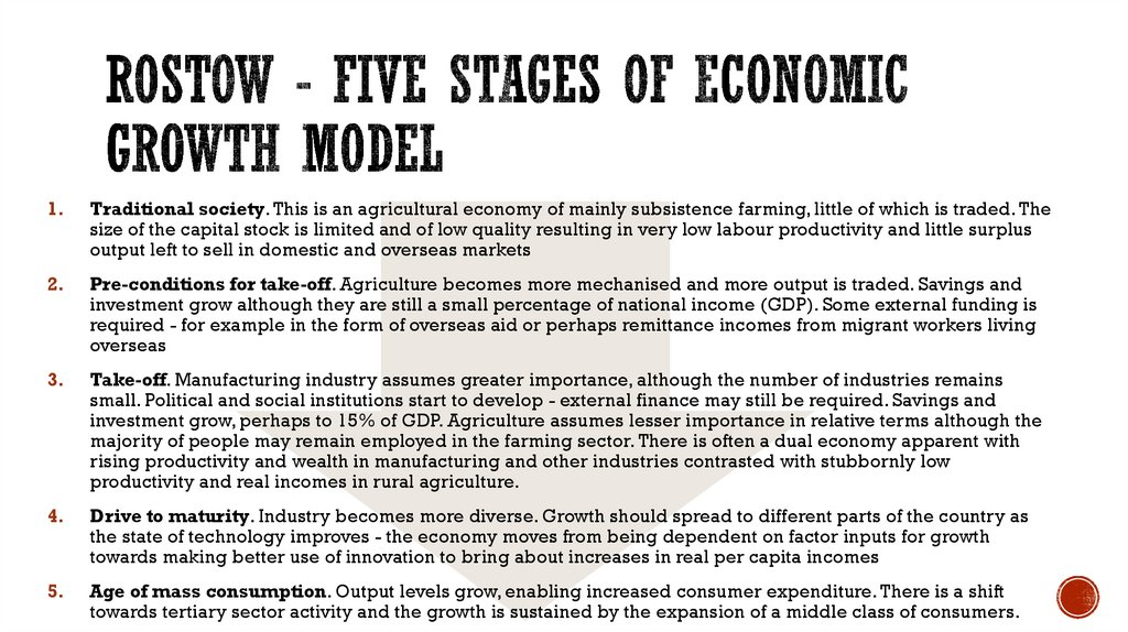 Rostow - Five Stages of Economic Growth Model