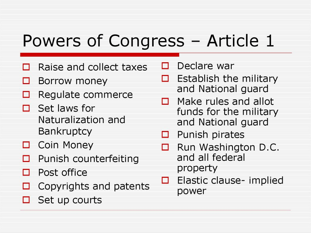 Powers of Congress – Article 1