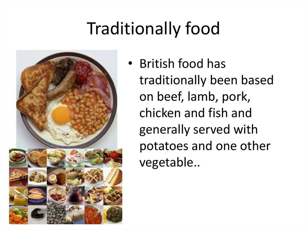 Traditionally food