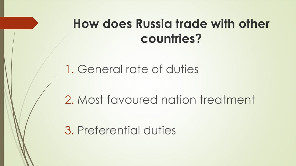 How does Russia trade with other countries?