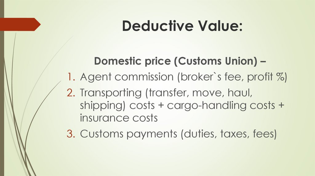 Deductive Value: