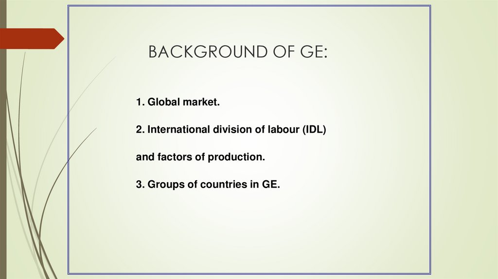 BACKGROUND OF GE: