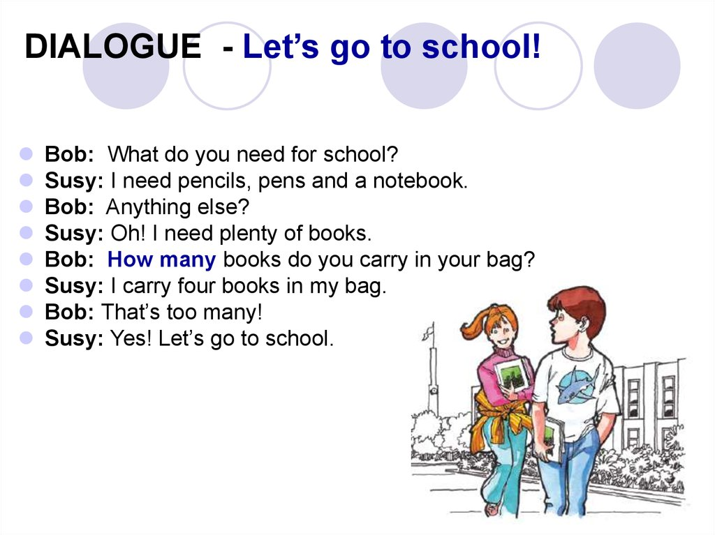DIALOGUE - Let's go to school!