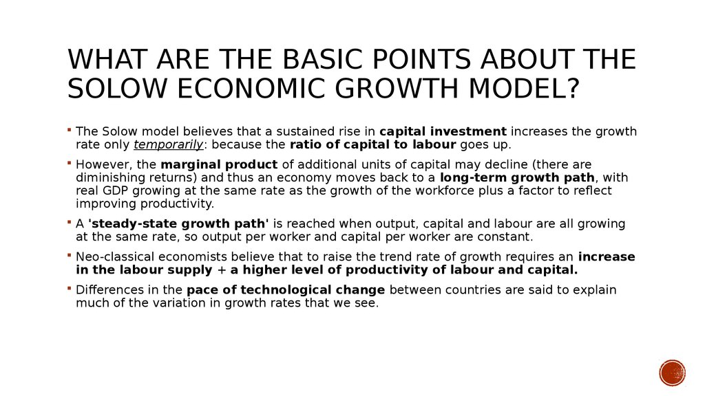 What are the basic points about the Solow Economic Growth Model?