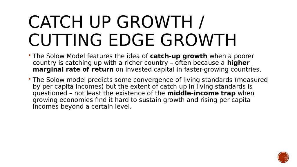 Catch up growth / cutting edge growth