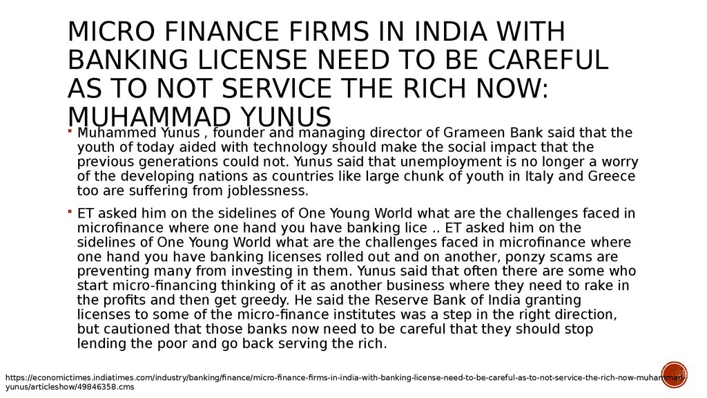 Micro finance firms in India with banking license need to be careful as to not service the rich now: Muhammad Yunus