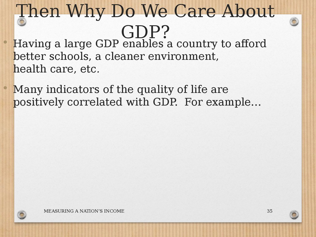 Then Why Do We Care About GDP?