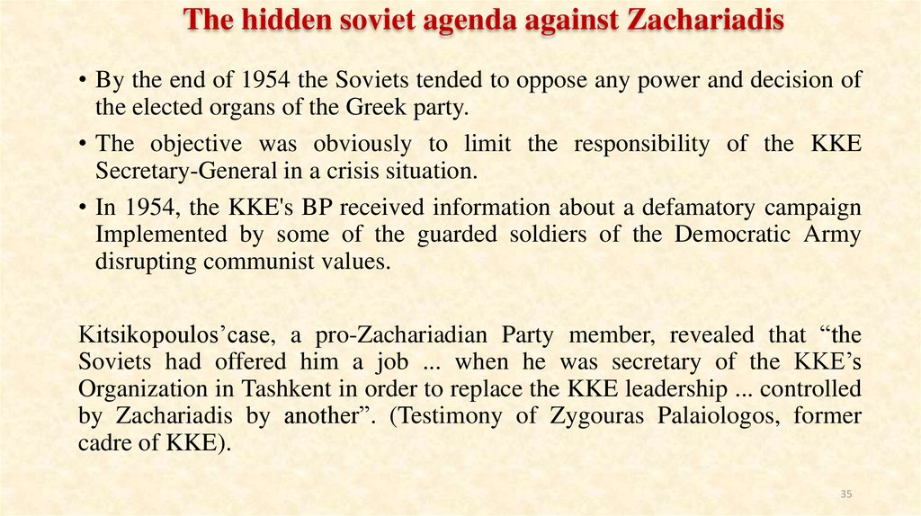 The hidden soviet agenda against Zachariadis