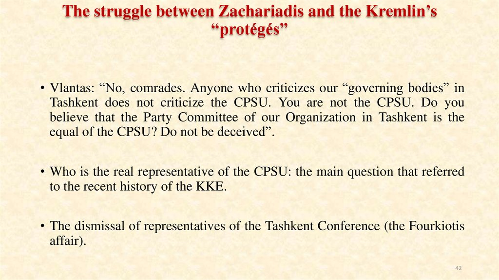 "The struggle between Zachariadis and the Kremlin's ""protégés"""